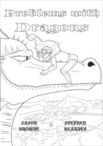 This is the fist of the lined images that Billy Browne did for Problems with Dragons