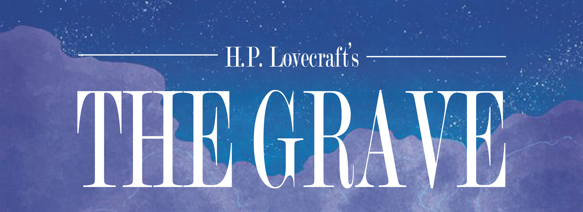 H.P. Lovecraft's The Grave